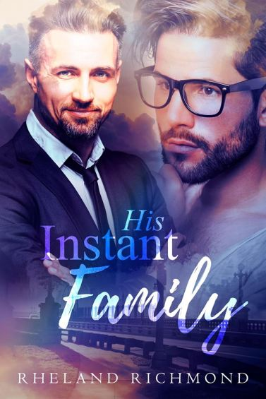 His Instant Family