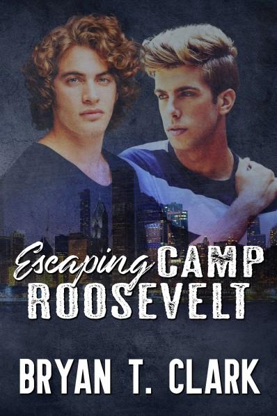 1 Escaping Camp Roosevelt med Ebook