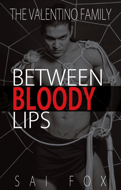 Between Bloody Lips Sai Fox.jpg