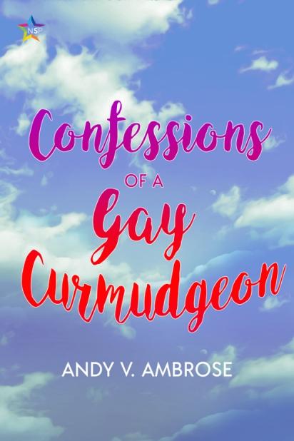 081919b_COVER_233K_ConfessionsofaGayCurmudgeon-f500