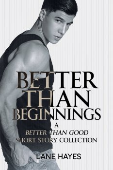Better than Beginnings
