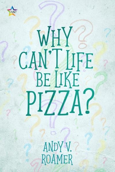WhyCantLifeBeLikePizza-f500