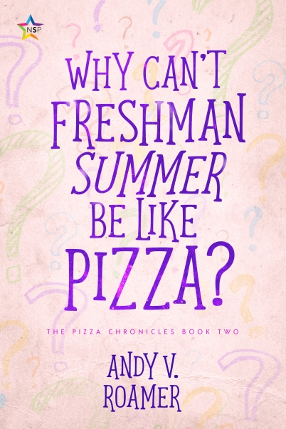 042720a--COVER_PIZZA02--WhyCantFreshmanSummerBeLike