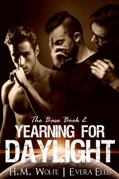 Yearning for Daylight - The Base Bk 2