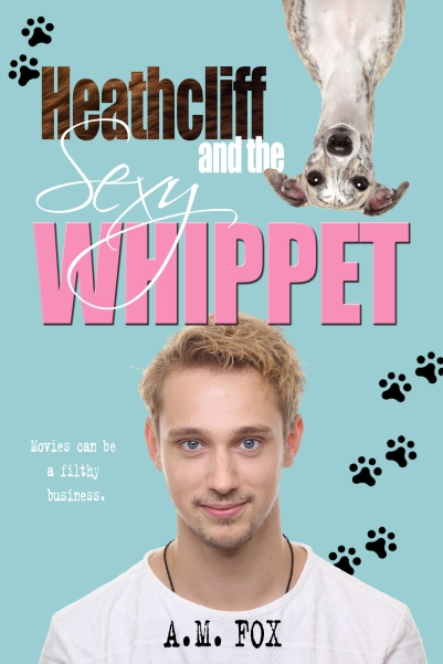 Heathcliff_and_the_Sexy_Whippet_Cover_BLUE